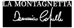 La Montagnetta di Domenico Capello
